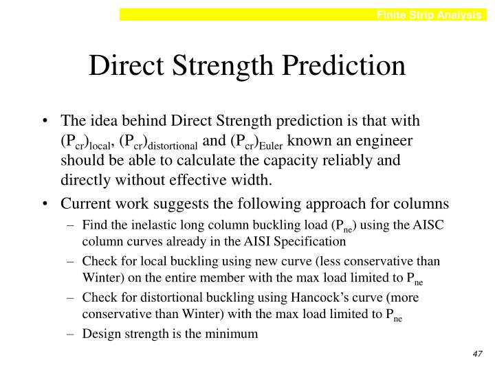 Direct Strength Prediction