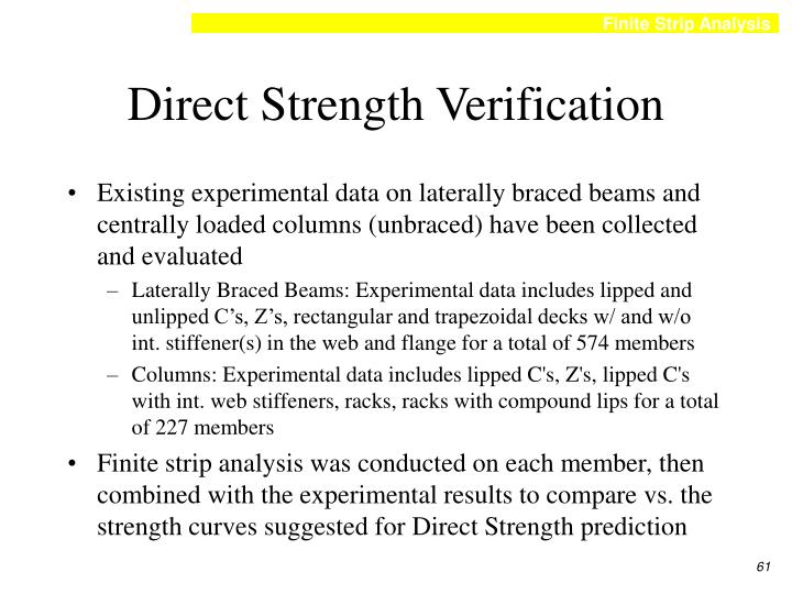 Direct Strength Verification