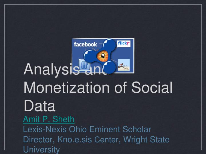 Analysis and monetization of social data