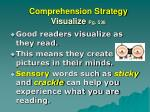 comprehension strategy visualize pg 538