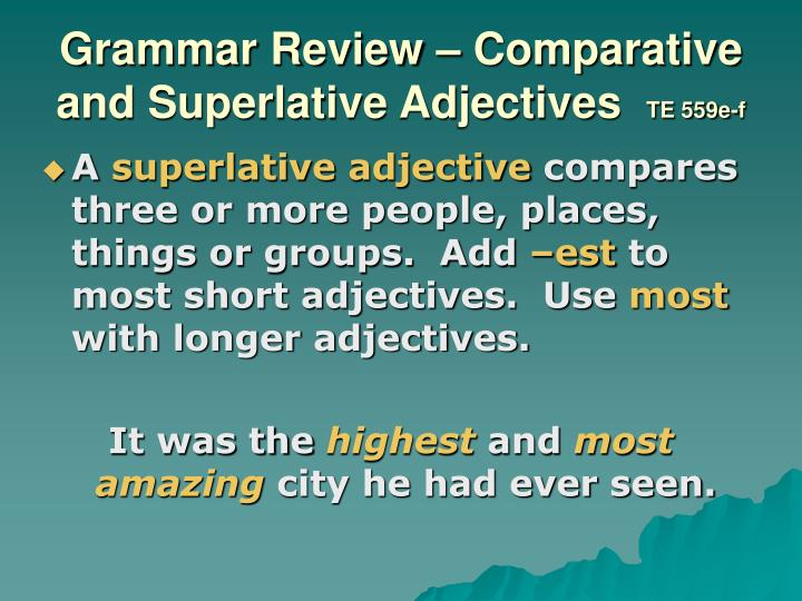 Grammar Review – Comparative and Superlative Adjectives