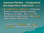 grammar review comparative and superlative adjectives te 559e f1
