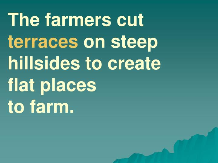 The farmers cut