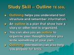 study skill outline te 559l