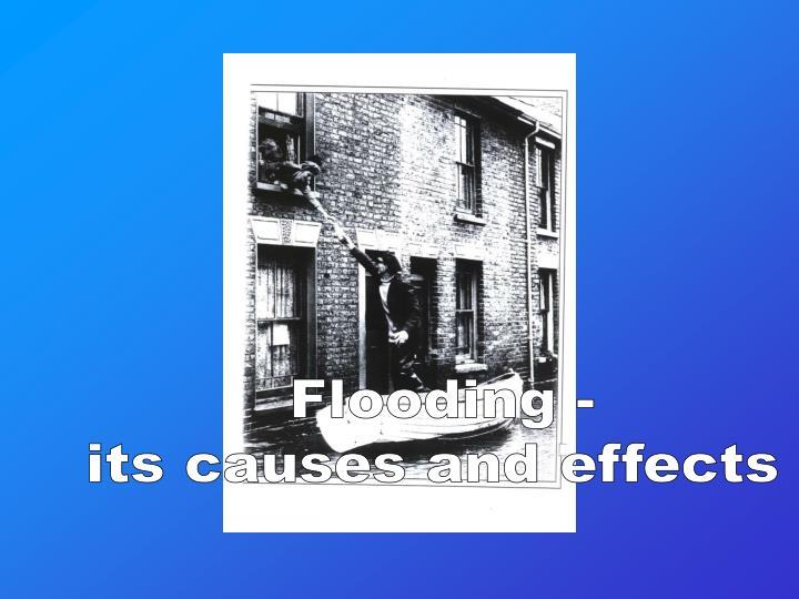 Flooding -