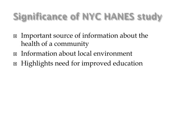 Significance of NYC HANES study