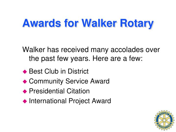Awards for Walker Rotary