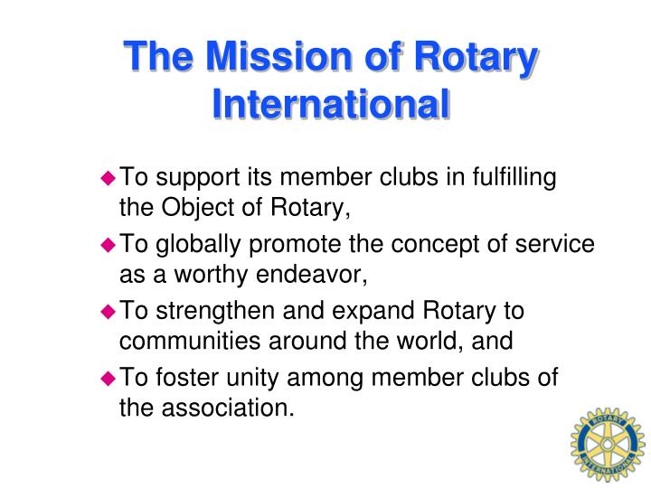 The Mission of Rotary International