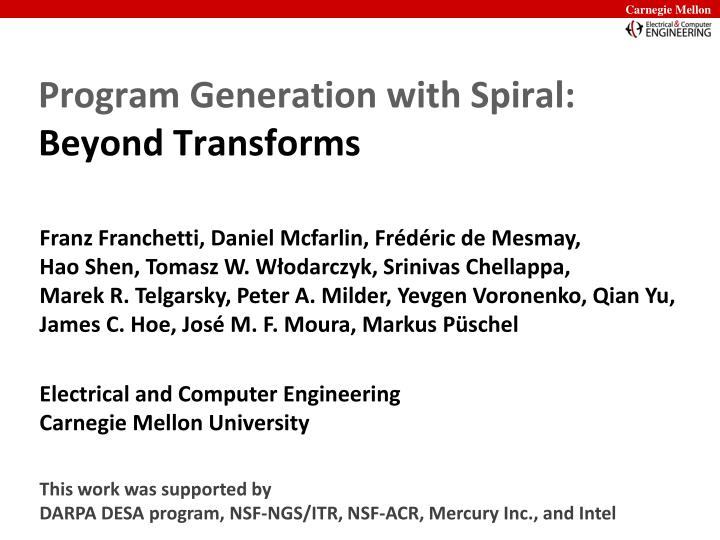 Program generation with spiral beyond transforms