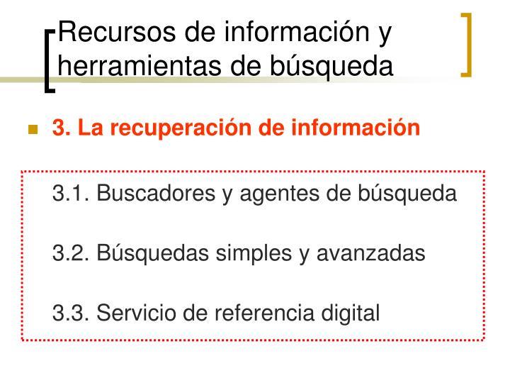 Recursos de información y herramientas de búsqueda