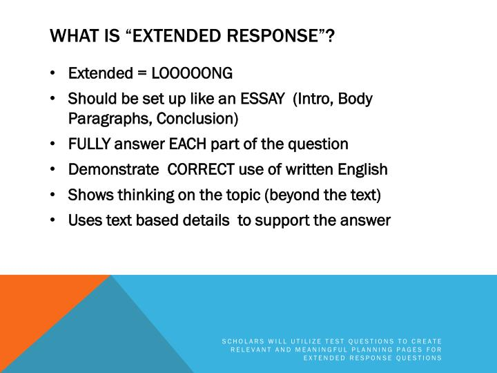 What is extended response