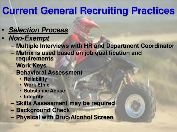 Current General Recruiting Practices