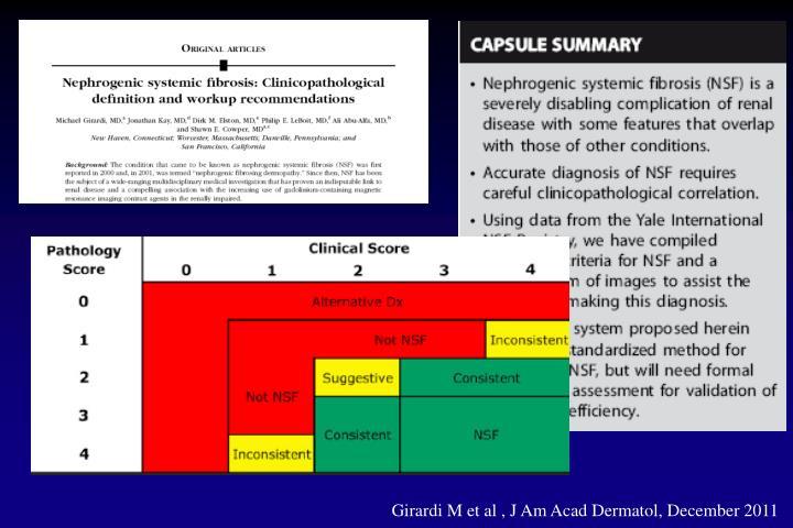Girardi M et al , J Am Acad Dermatol, December 2011