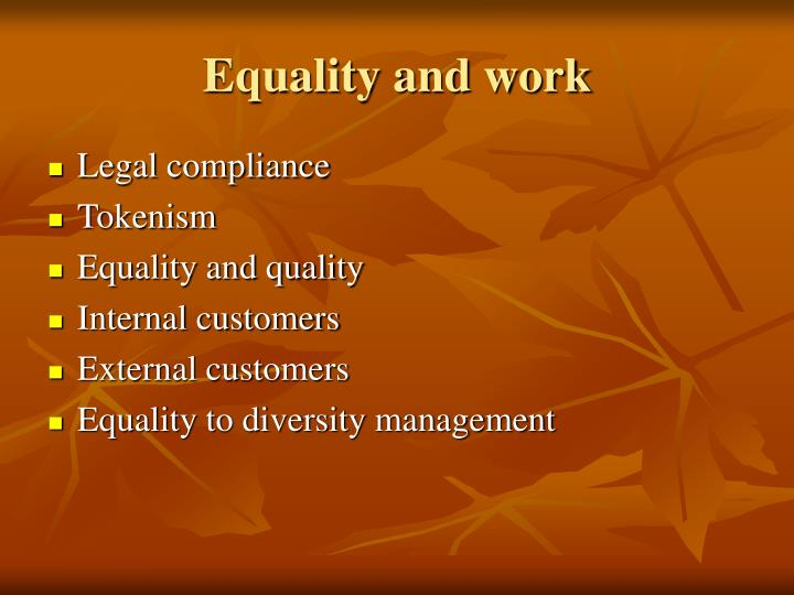 Equality and work
