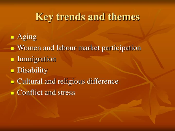 Key trends and themes