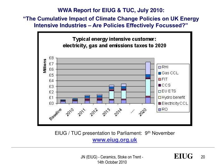 WWA Report for EIUG & TUC, July 2010: