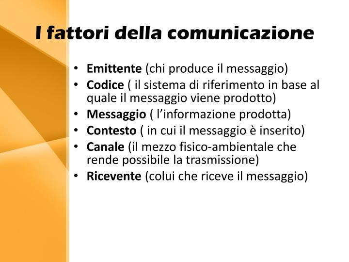 I fattori della comunicazione