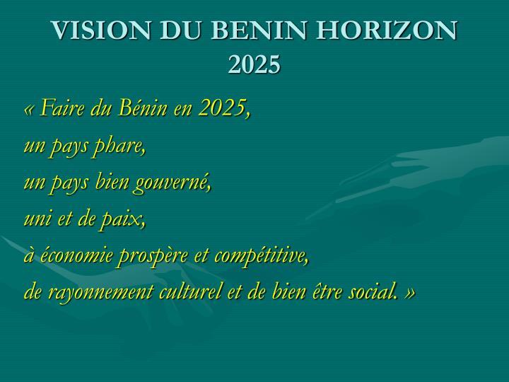 VISION DU BENIN HORIZON 2025