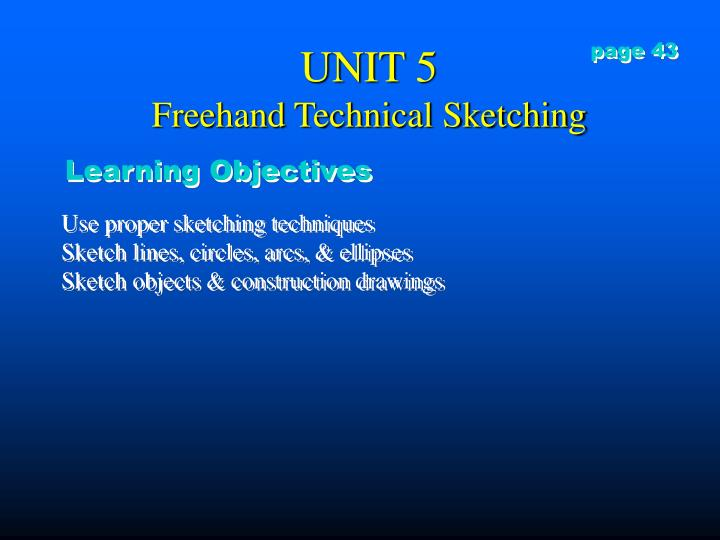 Unit 5 freehand technical sketching