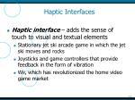 haptic interfaces