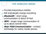 the wireless arena