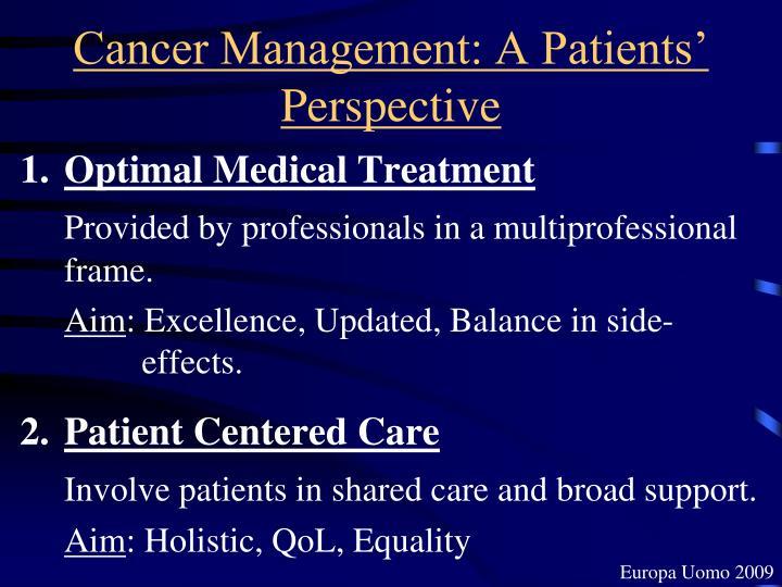 Cancer Management: A Patients' Perspective