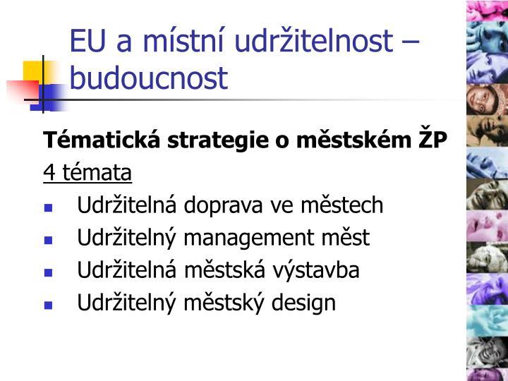 EU a místní udržitelnost – budoucnost