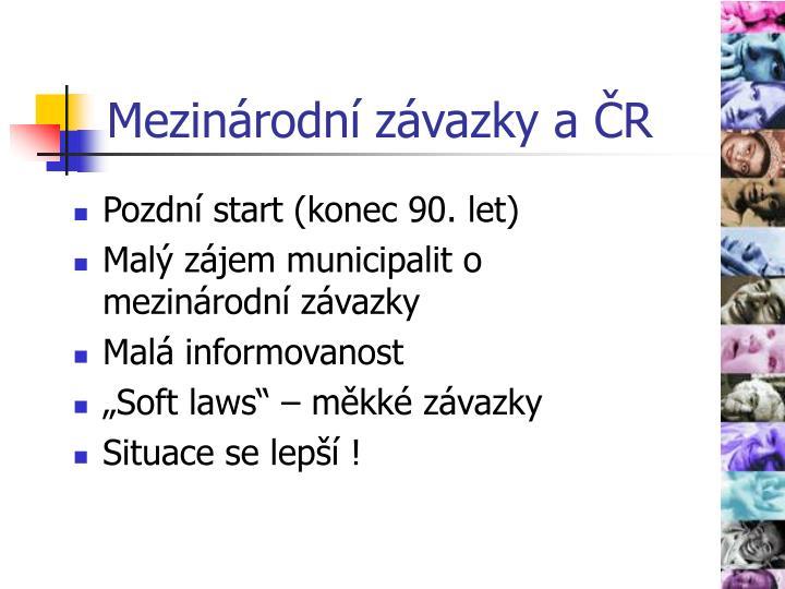 Mezinárodní závazky a ČR