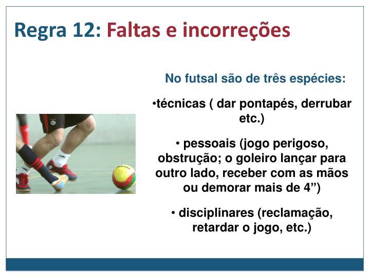Regra 12: