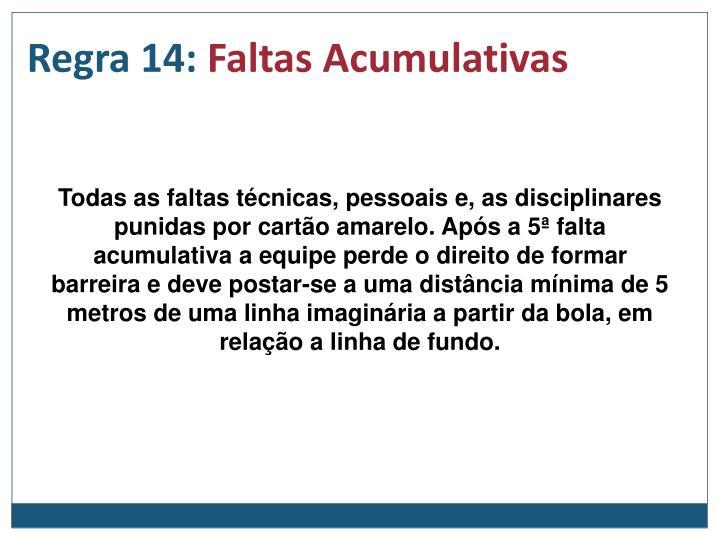 Regra 14: