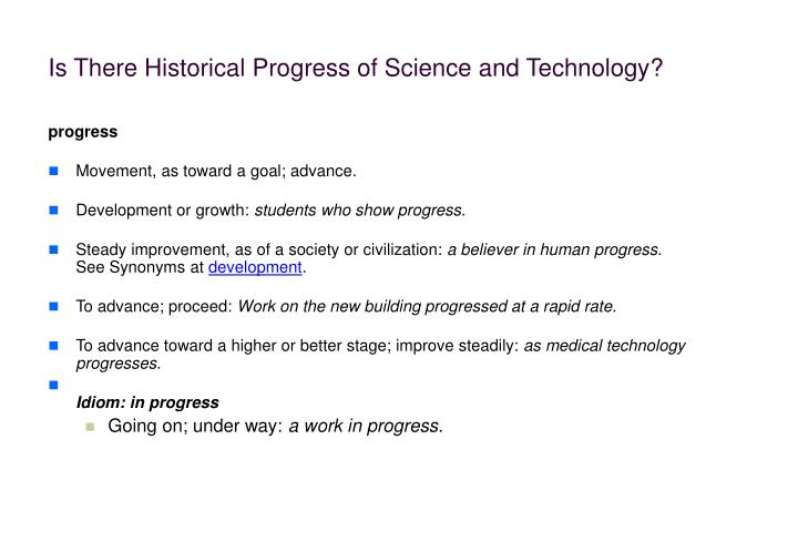 Is There Historical Progress of Science and Technology?