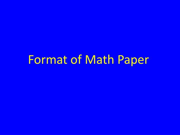 Format of Math Paper