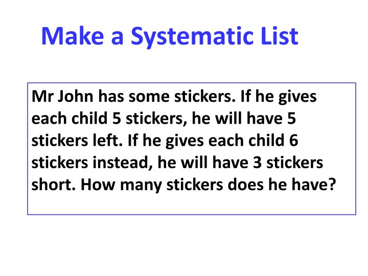 Make a Systematic List