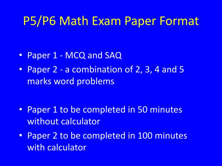 P5/P6 Math Exam Paper Format