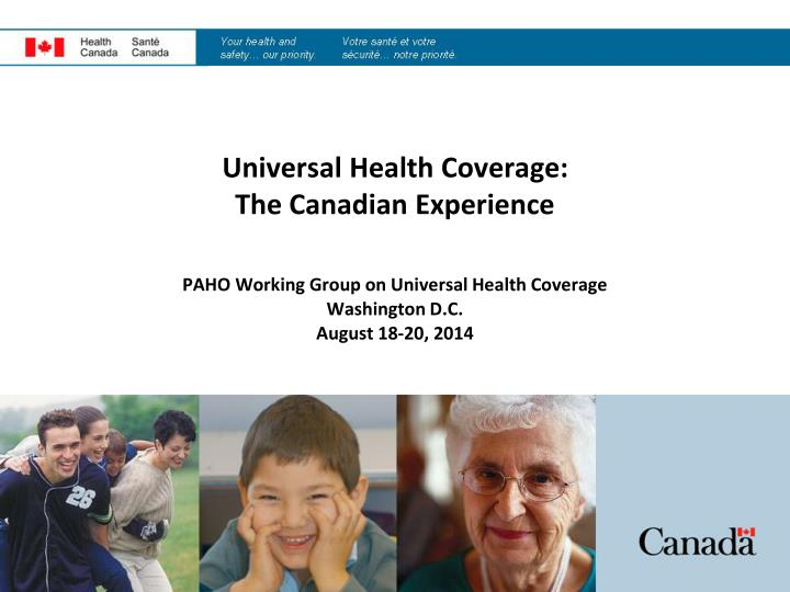 Universal health coverage the canadian experience