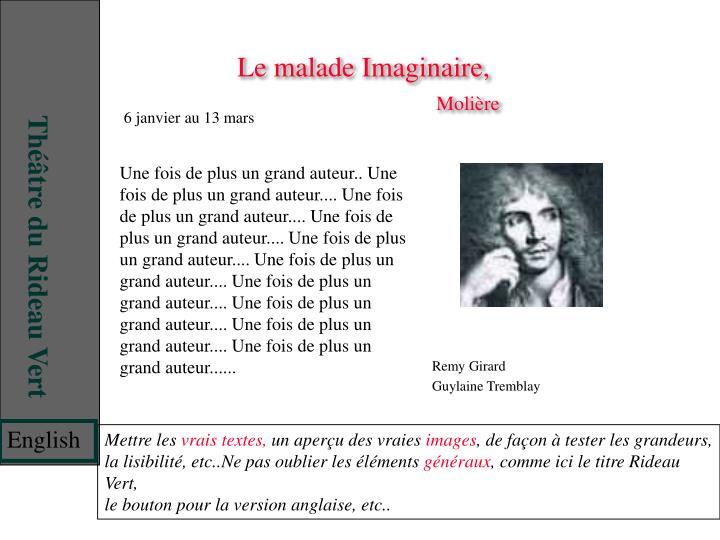 Le malade Imaginaire,