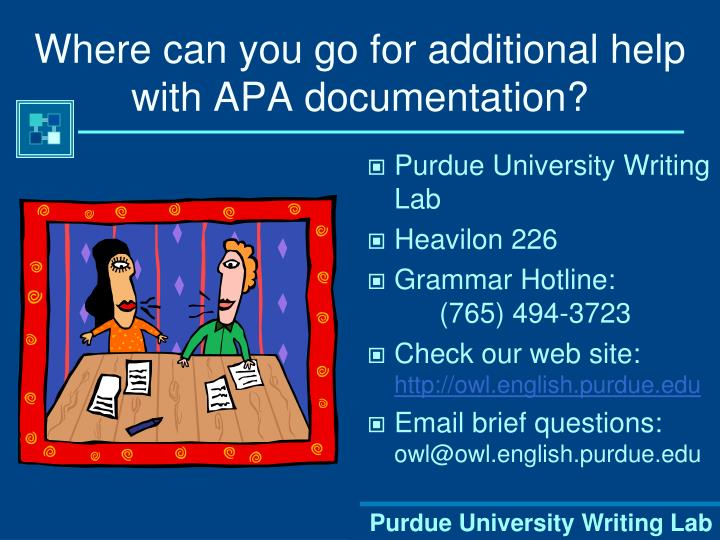 Where can you go for additional help with APA documentation?