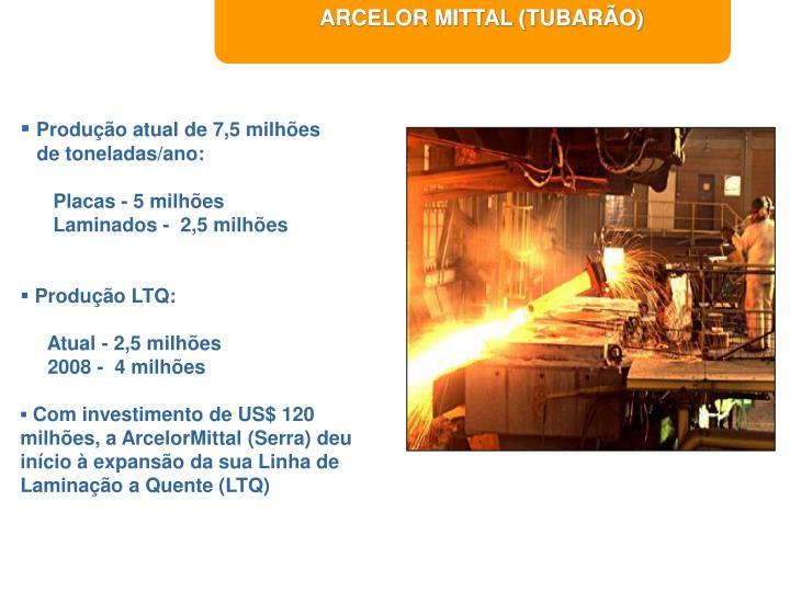 ARCELOR MITTAL (TUBARÃO)