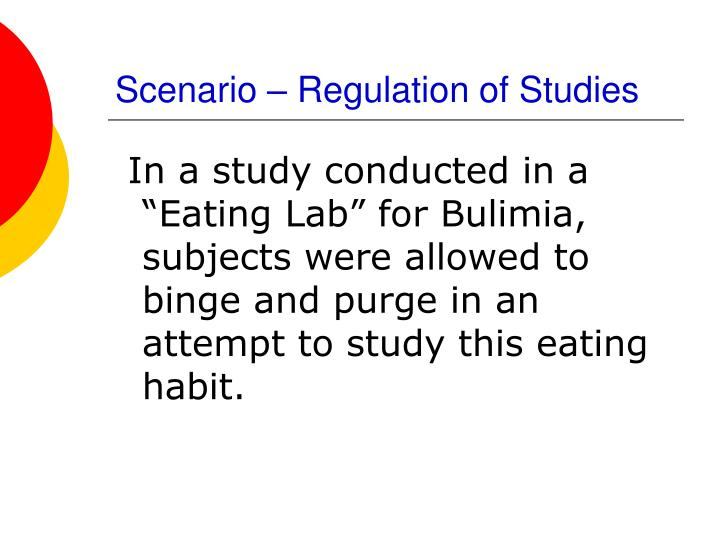 Scenario – Regulation of Studies