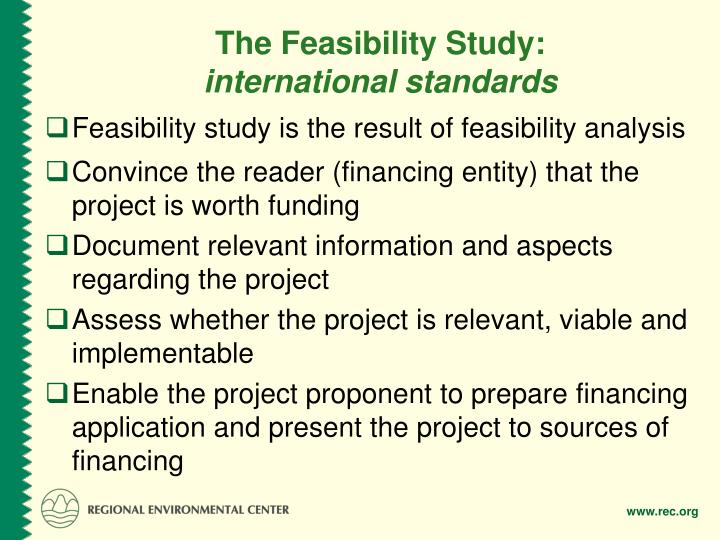 The Feasibility Study: