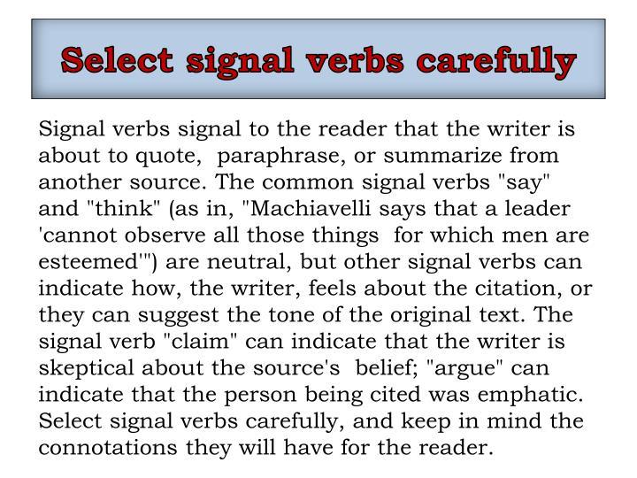 Select signal verbs carefully