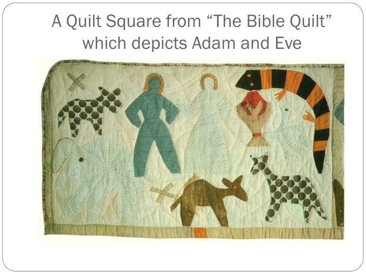 """A Quilt Square from """"The Bible Quilt"""" which depicts Adam and Eve"""