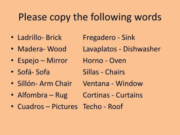 Please copy the following words