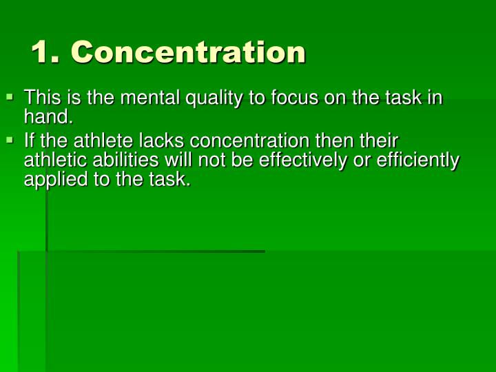 1. Concentration