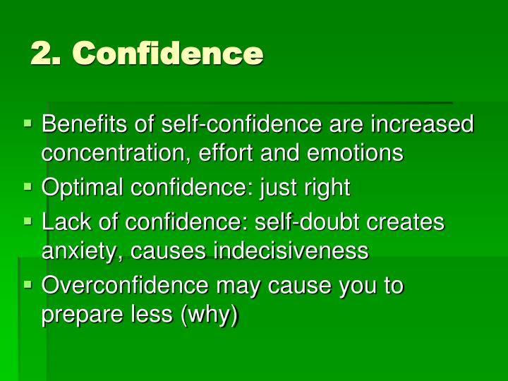 2. Confidence
