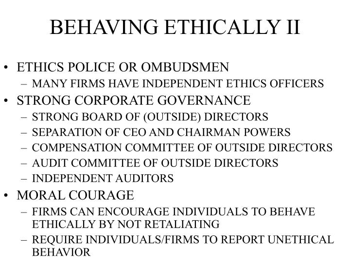 BEHAVING ETHICALLY II