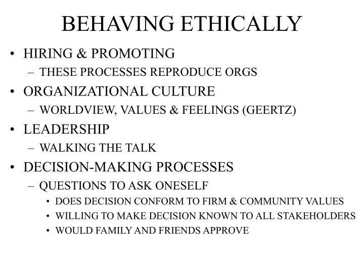 BEHAVING ETHICALLY
