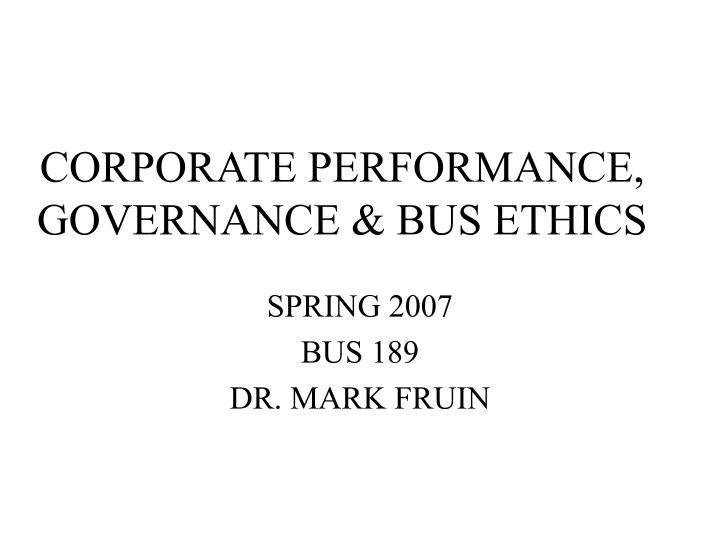 Corporate performance governance bus ethics