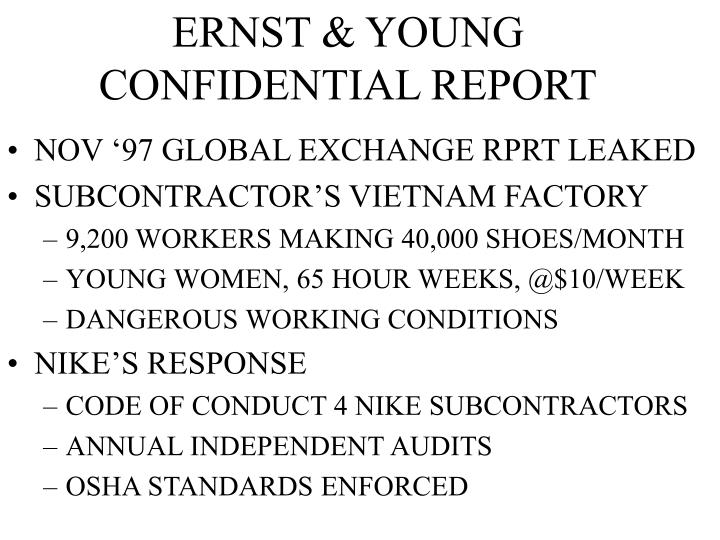 ERNST & YOUNG CONFIDENTIAL REPORT