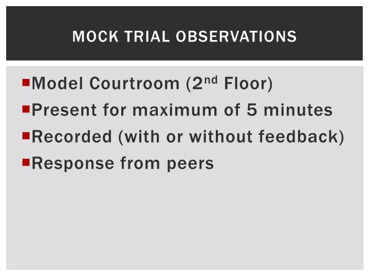 Mock Trial Observations